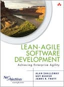 Book cover image of Lean-Agile Software Development: Achieving Enterprise Agility by Alan Shalloway
