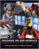 Ben Shneiderman: Designing the User Interface: Strategies for Effective Human-Computer Interaction