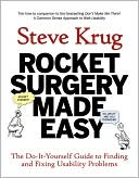 Steve Krug: Rocket Surgery Made Easy: The Do-It-Yourself Guide to Finding and Fixing Usability Problems