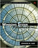 Johnson M. Hart: Windows System Programming
