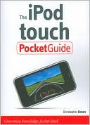 Christopher Breen: The iPod touch Pocket Guide (Pocket Guide Series)