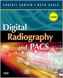 Christi Carter: Digital Radiography and PACS - Revised Reprint