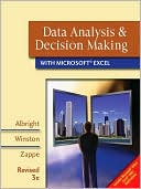 S. Christian Albright: Data Analysis and Decision Making with Microsoft Excel, Revised (with CD-ROM and Decision Tools and Statistic Tools Suite)