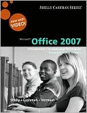 Gary B. Shelly: Microsoft Office 2007: Introductory Concepts and Techniques, Premium Video Edition