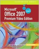 David Beskeen: Microsoft Office 2007 Illustrated: Introductory Premium Video Edition