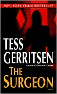 Tess Gerritsen: The Surgeon (Rizzoli and Isles Series #1)