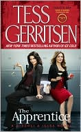 Tess Gerritsen: The Apprentice (Rizzoli and Isles Series #2)