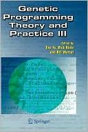 Tina Yu: Genetic Programming Theory and Practice III