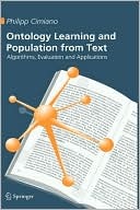 Philipp Cimiano: Ontology Learning and Population from Text