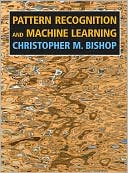 Christopher M. Bishop: Pattern Recognition and Machine Learning