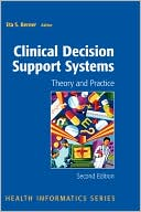 Eta S. Berner: Clinical Decision Support Systems