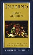 Dante Alighieri: Inferno (Norton Critical Editions Series)