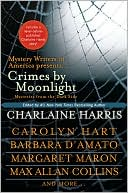 Charlaine Harris: Crimes by Moonlight: Mystery Writers of America Present