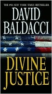 David Baldacci: Divine Justice (Camel Club Series #4)