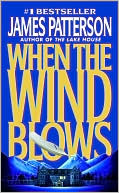 James Patterson: When the Wind Blows