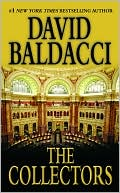 David Baldacci: The Collectors (Camel Club Series #2)