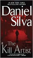 Daniel Silva: The Kill Artist (Gabriel Allon Series #1)