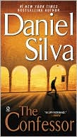 Daniel Silva: The Confessor (Gabriel Allon Series #3)