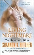 Shannon K. Butcher: Living Nightmare (Sentinel Wars Series #4)