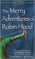 Howard Pyle: The Merry Adventures of Robin Hood