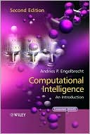 Andries P. Engelbrecht: Computational Intelligence: An Introduction