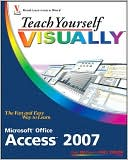 Faithe Wempen: Teach Yourself VISUALLY Access 2007
