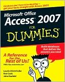 Laurie Ulrich Fuller: Access 2007 For Dummies