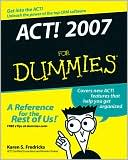 Karen S. Fredricks: ACT! 2007 For Dummies