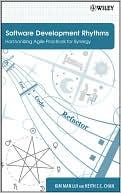 Kim Man Lui: Software Development Rhythms: Harmonizing Agile Practices for Synergy
