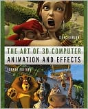 Isaac V. Kerlow: The Art of 3D Computer Animation and Effects