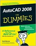 David Byrnes: AutoCAD 2008 For Dummies