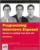 John Mongan: Programming Interviews Exposed: Secrets to Landing Your Next Job