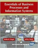 Simha R. Magal: Essentials of Business Processes and Information Systems