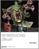Eric Keller: Introducing ZBrush