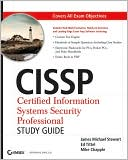 James Michael Stewart: CISSP: Certified Information Systems Security Professional Study Guide