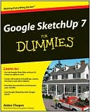 Aidan Chopra: Google SketchUp 7 For Dummies