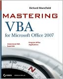 Richard Mansfield: Mastering VBA for Microsoft Office 2007