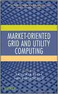 Rajkumar Buyya: Market-Oriented Grid and Utility Computing