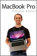 Brad Miser: MacBook Pro Portable Genius