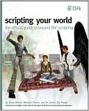Dana Moore: Scripting Your World: The Official Guide to Second Life Scripting