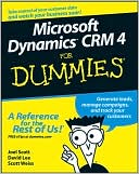 Joel Scott: Microsoft Dynamics CRM 4 For Dummies