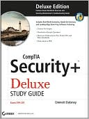 Emmett Dulaney: CompTIA Security+ Deluxe Study Guide