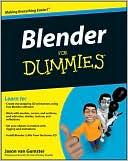 Jason van Gumster: Blender For Dummies