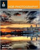 Pete Carr: HDR Photography Photo Workshop