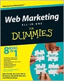 John Arnold: Web Marketing All-in-One Desk Reference For Dummies