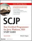 Richard F. Raposa: SCJP: Sun Certified Programmer for Java Platform, Standard Edition 6 Study Guide (CX-310-065, includes CD-ROM)