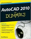 David Byrnes: AutoCAD 2010 For Dummies