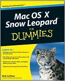 Bob LeVitus: Mac OS X Snow Leopard For Dummies