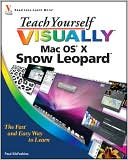 Paul McFedries: Teach Yourself VISUALLY Mac OS X Snow Leopard