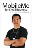 Brad Miser: MobileMe for Small Business Portable Genius